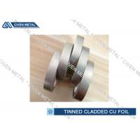 Quality EN 1652 Double Side Tin Cladding Copper Foil Roll , tinned copper foil for sale