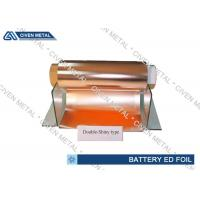 Quality 6um Double Shiny ED Copper Foil For Li - ion Battery With Good Performance for sale