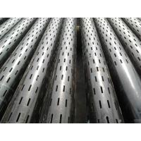 Buy K55 Slotted screen casing pipes for oil well drilling at wholesale prices